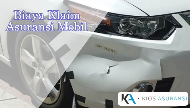 Kisaran Biaya Klaim Asuransi Mobil