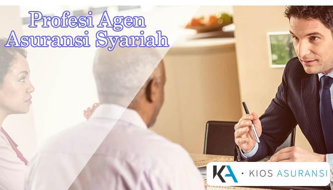 Mengenal Profesi Agen Asuransi Syariah